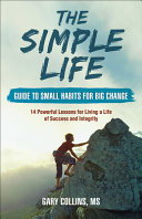 The Simple Life Guide to Small Habits for Big Change PDF