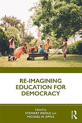 Re imagining Education for Democracy PDF