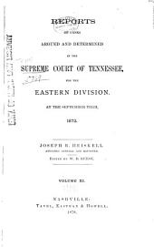 Reports of Cases Argued and Determined in the Supreme Court of Tennessee: Volume 58