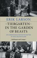 Tiergarten   In the Garden of Beasts PDF