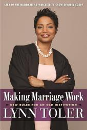 Making Marriage Work: New Rules for an Old Institution
