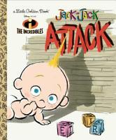 Jack Jack Attack  Disney Pixar The Incredibles  PDF