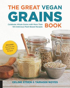 The Great Vegan Grains Book PDF