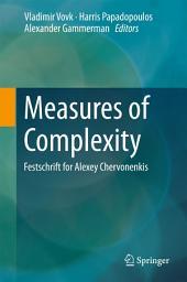 Measures of Complexity: Festschrift for Alexey Chervonenkis