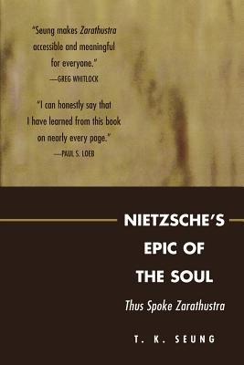 Nietzsche s Epic of the Soul