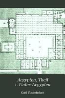 Aegypten  Theil 1  Unter Aegypten PDF