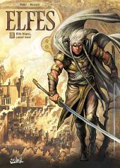 Elfes T03: Elfe blanc, coeur noir