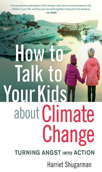Download How to Talk to Your Kids About Climate Change Book
