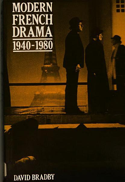 Modern French Drama 1940 1980 PDF