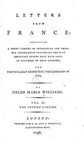Williams's Letters: Letters from France: containing a great variety of interesting and original information concerning the most important events that have lately occurred in that country, and particularly respecting the campaign of 1792 ... The 2d ed