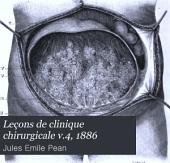 Leçons de clinique chirurgicale: Volume 4