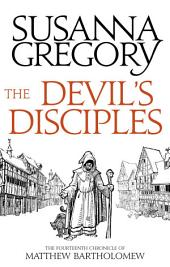 The Devil's Disciples: The Fourteenth Chronicle of Matthew Bartholomew