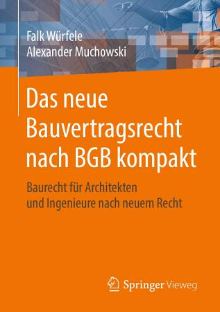 Das neue Bauvertragsrecht nach BGB kompakt PDF