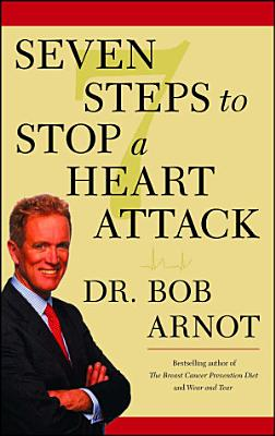 Seven Steps to Stop a Heart Attack PDF