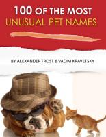 100 of the Most Unusual Pet Names PDF