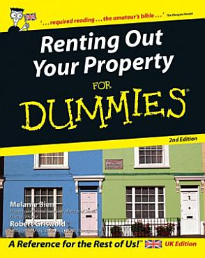 Renting Out Your Property For Dummies PDF