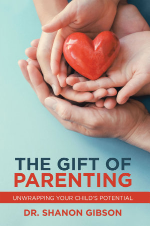 The Gift of Parenting PDF