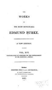 The Works of the Right Honourable Edmund Burke: Volume 16
