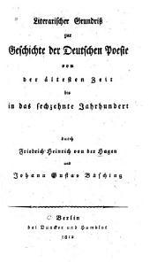 Literarischer grundriss zur geschichte der deutschen poesie von der altesten zeit bis in das sechzehnte jahrhundert