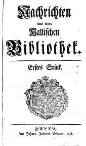 Nachrichten von einer hallischen Bibliothek: Svazky 1–2