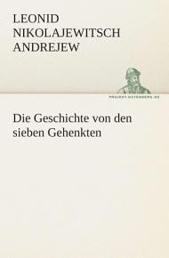 Die Geschichte Von Den Sieben Gehenkten PDF