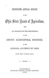 Annual Report of the Ohio State Board of Agriculture: Volume 16, Part 1861