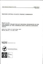 Report on the FAO/DANIDA/CFRAMP/WECAFC Regional Workshops on the Assessment of the Caribbean Spiny Lobster (Panulirus Argus)
