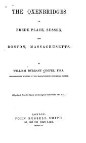 Oxenbridges of Brede Place, Sussex, and Boston, Massachusetts