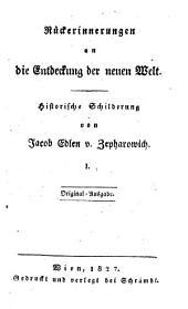 Rückerinnerungen an die Entdeckung der neuen Welt-Historische Schilderung Originalausg: Band 1