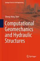 Computational Geomechanics and Hydraulic Structures PDF