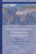 Parliamentary Diplomacy in European and Global Governance PDF