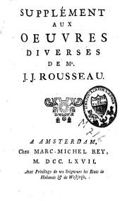 Supplément aux oeuvres diverses de J.J. Rousseau