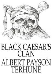 Black Caesar's Clan: A Florida Mystery Story