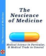 The Nescience of Medicine