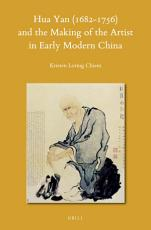 Hua Yan  1682 1756  and the Making of the Artist in Early Modern China PDF