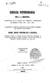 Cirujia veterinaria: Volumen 1