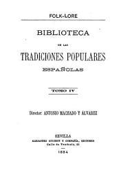 Folk-lore español: Biblioteca de las tradiciones populares españolas ...