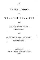Poetical Works of William Collins: With Life of the Author