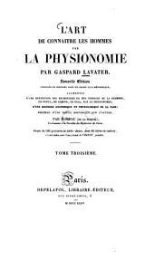 L' art de connaître les hommes par la physionomie: ornée de 600 gravures en taille-douce, Volume3