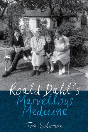 Roald Dahl s Marvellous Medicine