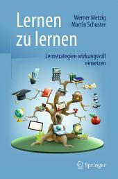 Lernen zu lernen: Lernstrategien wirkungsvoll einsetzen, Ausgabe 9