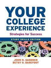 Your College Experience: Study Skills Edition: Strategies for Success, Edition 10