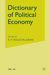 Palgrave's Dictionary of Political Economy