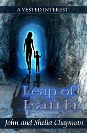 Leap of Faith: A Vested Interest series book 5