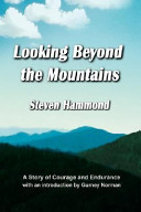 Looking Beyond the Mountains
