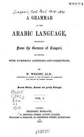 A Grammar of the Arabic Language: Volume 1