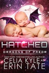 Hatched (Scifi Alien Romance)
