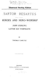 Works  Sartor Resartus  Heroes and hero worship  John Sterling  Latter Day pamphlets PDF