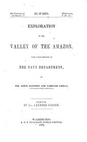 Exploration of the Valley of the Amazon, Made Under the Direction of the Navy Department, by Wm. Lewis Herndon and Lardner Gibbon: Volume 2