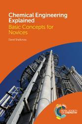 Chemical Engineering Explained PDF